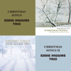 Christmas Songs - The Eddie Higgins Trio