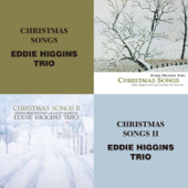 Christmas Songs-The Eddie Higgins Trio
