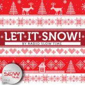 Let It Snow! - Radio Slow Time