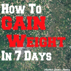 How to Gain Weight in 7 Days (Unabridged)