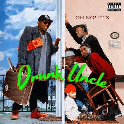 Drunk Uncle - N.o.r.e.