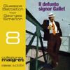 Il defunto signor Gallet: Maigret 8 - Georges Simenon