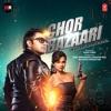 Chor Bazaari (Original Motion Picture Soundtrack) - Single