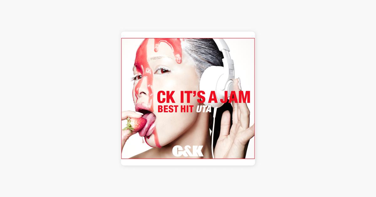 c kの ck it s a jam best hit uta をapple musicで