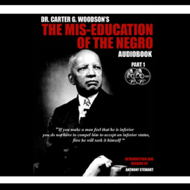 The Mis-Education of the Negro (Unabridged) audiobook