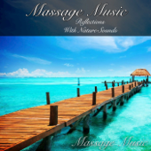 Massage Music: Reflections With Nature Sounds-Massage Music