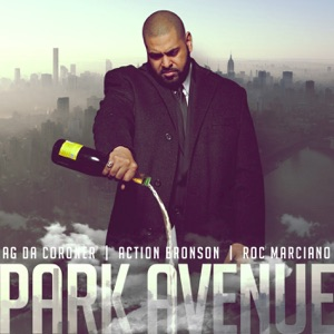 Park Avenue (Rolodex Propaganda) [feat. Action Bronson & Roc Marciano] - Single Mp3 Download