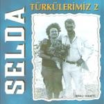 Selda Bağcan - Dost Uyan