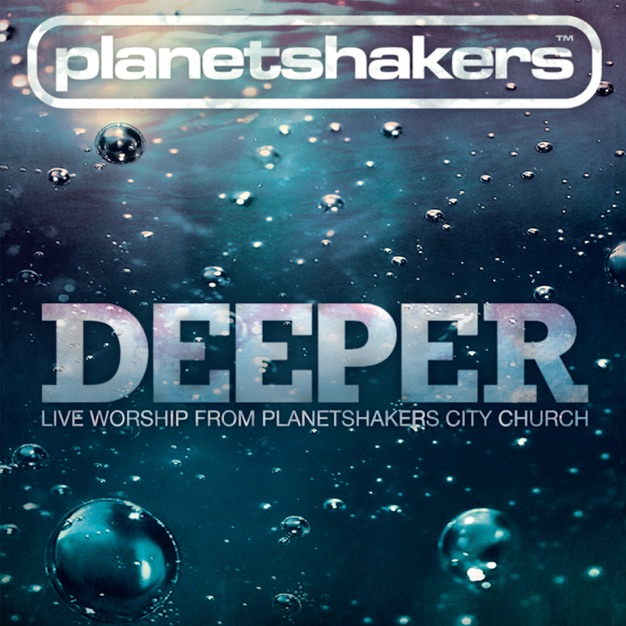 Deeper (Live Worship from Planetshakers City Church)