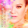 Piece by Piece Remixed, Kelly Clarkson