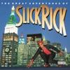 Slick Rick The Great Adventures of Slick Rick
