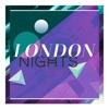 London Nights - The Sound of Deep House