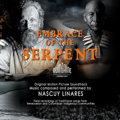 Embrace of the Serpent (Original Motion Picture Soundtrack)