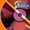 Top Hits Sunda, Vol. 2