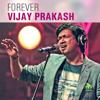 Forever Vijay Prakash - Kannada Hits - 2016 - Vijay Prakash