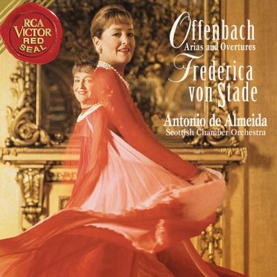 Frederica von Stade Sings Offenbach Arias and Overtures - Frederica Von Stade