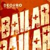 Deorro featuring Elvis Crespo - Bailar