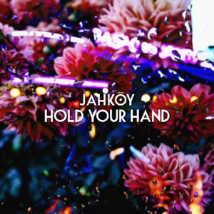 Hold Your Hand - Single Mp3 Download