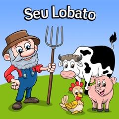 Seu Lobato (feat. a Rainha De Cantigas De Roda)