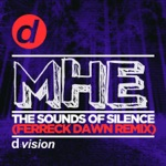 The Sounds of Silence (Ferreck Dawn Remix) - Single
