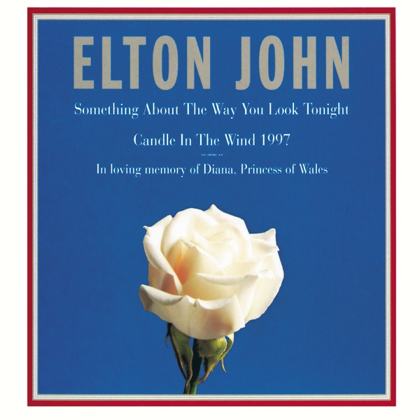 Elton John - Something About The Way You Look