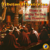 Tibetan Mysteries - Monks of the DipTse Chok Ling Monastery