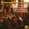 Tibetan Mysteries - Monks of the DipTse Chok Ling Monastery