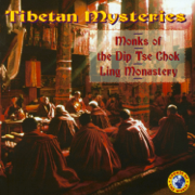 Tibetan Mysteries - Monks of the DipTse Chok Ling Monastery - Monks of the DipTse Chok Ling Monastery