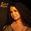 Throw Away Your Blues - Kyla Brox