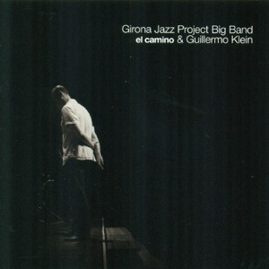 Girona Jazz Project Big Band & Guillermo Klein - Llagosta