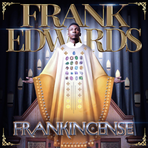 Frank Edwards - Frankincense