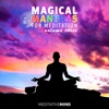 Magical Mantras for Meditation Vol 3