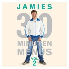 Jamie Oliver - Jamies-30-Minuten-Küche, Vol. 2