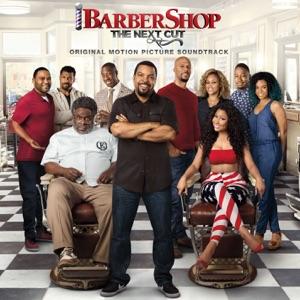 Barbershop: The Next Cut (Original Motion Picture Soundtrack)