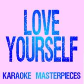 Free Download Love Yourself (Lower Key) [Originally Performed by Justin Bieber] [Instrumental Karaoke].mp3