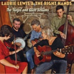 Laurie Lewis & The Right Hands - Won't You Come and Sing for Me? (feat. Andrew Conklin, Harley Eblen, Mike Witcher, Patrick Sauber & Tom Rozum)