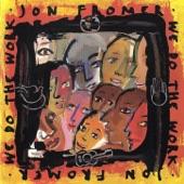 Jon Fromer - We Do the Work