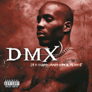 It's Dark and Hell Is Hot - DMX - DMX