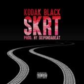 Kodak Black - Skrt