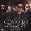Como Lo Hacia Yo (Remix) [feat. Nicky Jam, Zion & Arcángel] - Single, Ken-Y