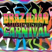 Brazilian Carnival: Music of Rio