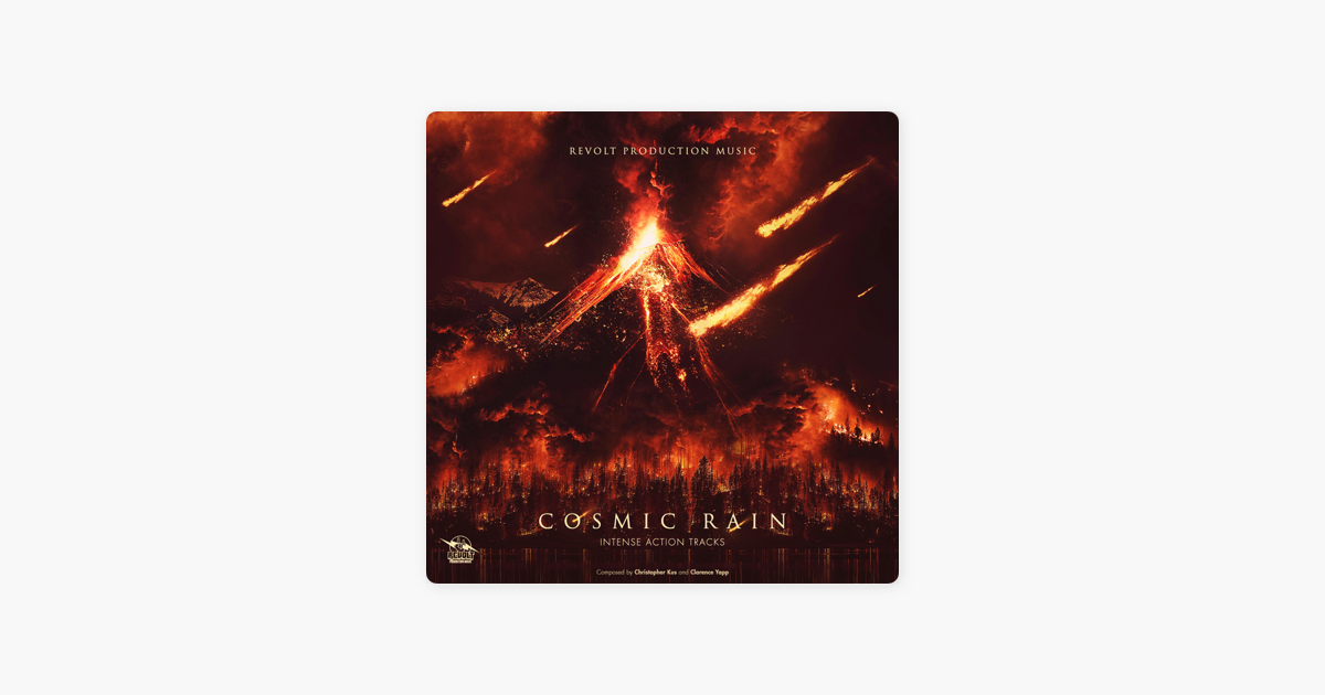 Cosmic Rain by Revolt Production Music on iTunes