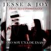 No Soy Una De Esas (feat. Alejandro Sanz) [Sky Remix] - Single, Jesse & Joy