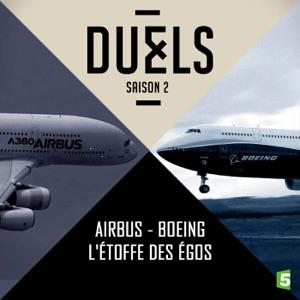 Airbus - Boeing, l'étoffe des ego - Episode 1
