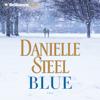 Danielle Steel - Blue: A Novel artwork