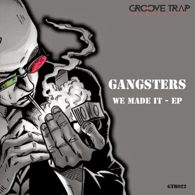 We Made It - EP - Los Gangsters