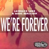 We're Forever (feat. Nuthin' Under A Million) - Single ジャケット写真