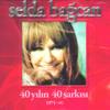 Selda Bağcan - 40 Yılın 40 Şarkısı artwork