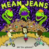 Mean Jeans - Born On a Saturday Night