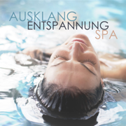 Ausklang Entspannung Spa - Various Artists